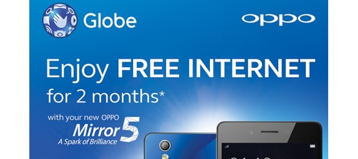 Enjoy Free Globe Internet for 2 Months with your New OPPO Mirror 5