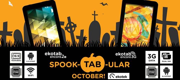 Ekotek's SpookTABular October Promo!
