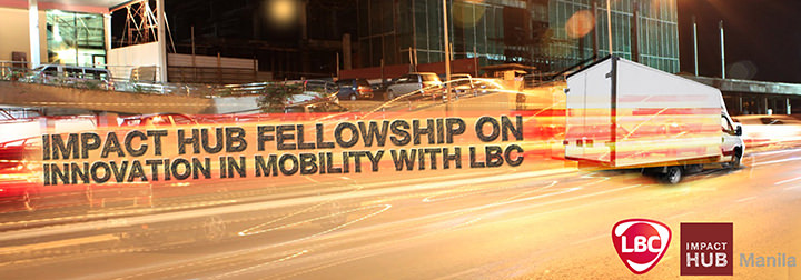 Impact Hub Manila, LBC Express, Fellowship on Mobility