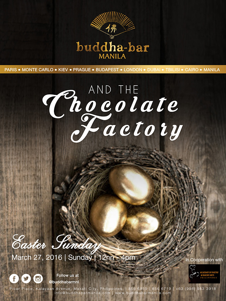 Buddha Bar, Chocolate Factory, Easter Sunday