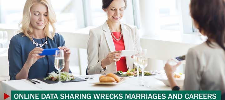 Online Data Sharing Wrecks Marriages and Careers