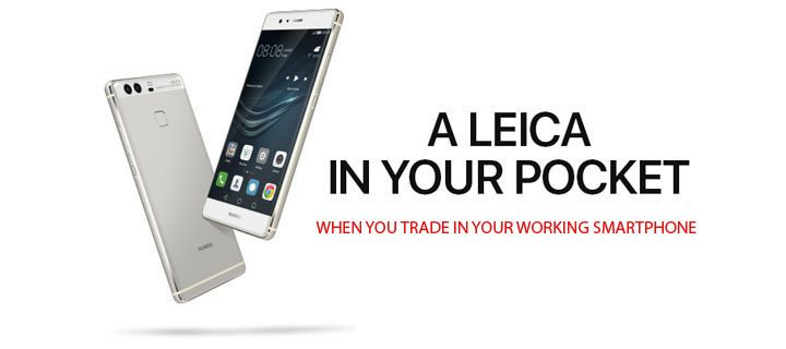 Trade-in Your Old Smartphones for a Huawei P9