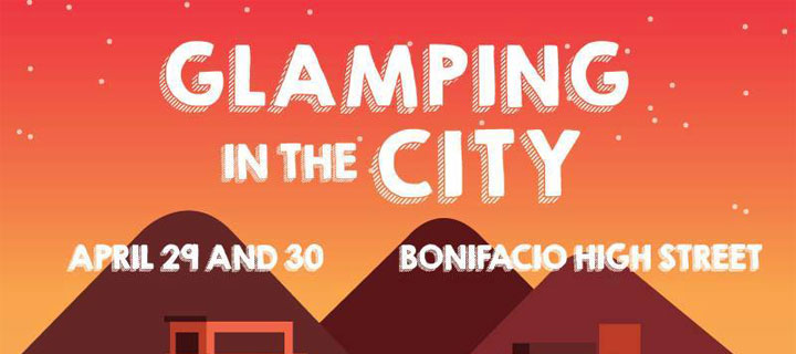 Go Glamping in the City at Bonifacio High Street