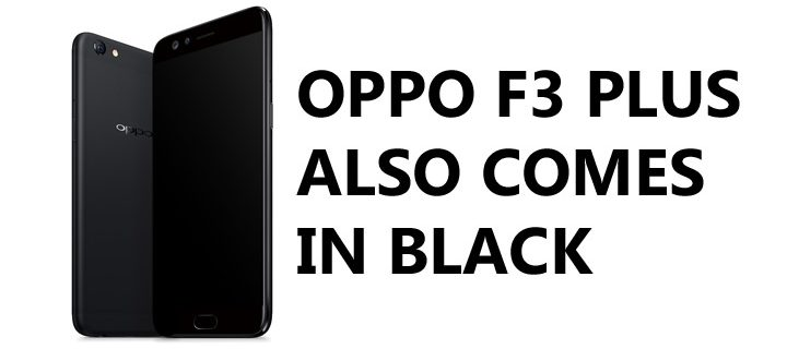 OPPO F3 Plus Black variant available in PH starting April 12