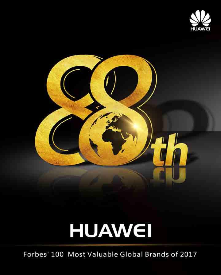 Huawei names among Forbe's Most Valuable Brands of 2017