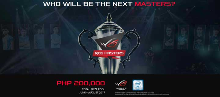 ASUS Republic of Gamers Formally Announces ROG Masters 2017 and Philippines Qualifiers to Commence This June with Whooping PHP 200,000 Local Prize Pool