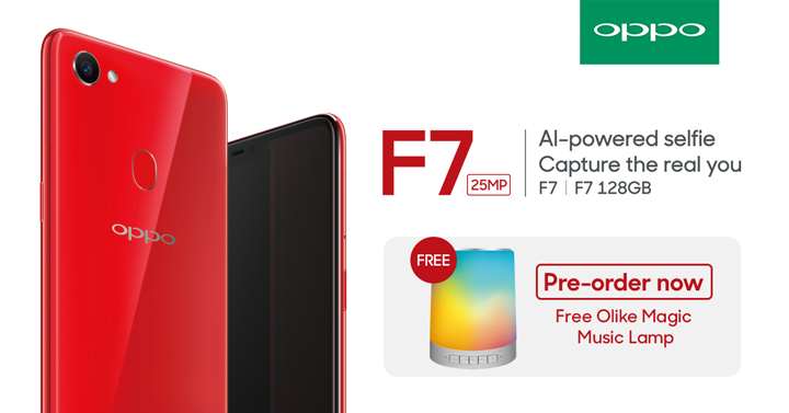 From April 12 to April 20, the OPPO F7 can be pre-ordered at all OPPO authorized resellers. Those who pre-order during said period will get a free Olike Magic Music Lamp.