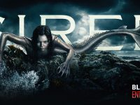 Siren, a new TV show on Mermaids, awakens the fear of the Deep Blue Sea
