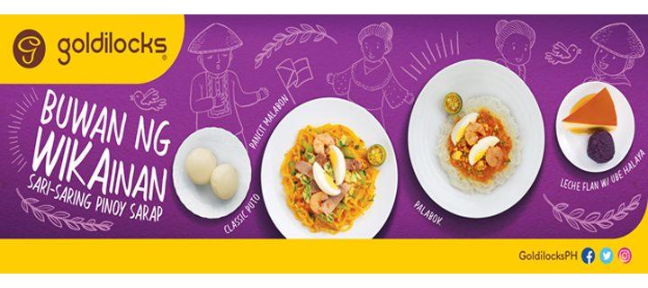 Celebrate Linggo ng Wika with classic Filipino dishes from Goldilocks.