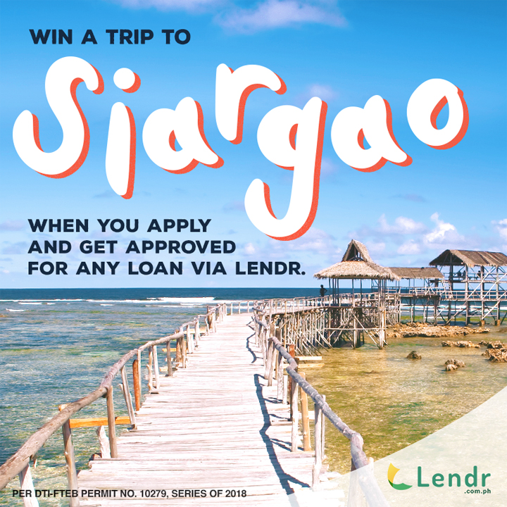 Lendr users can get a chance to win an all expense paid trip for two to Siargao