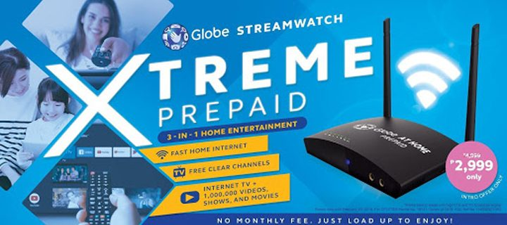 Experience a breakthrough in digital entertainment experience at home with Globe Streamwatch Xtreme