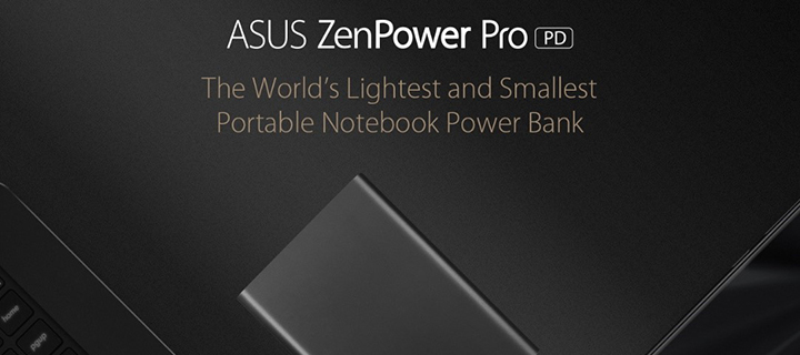 Power Up through Fast and Safe charging  with the ASUS ZenPower Pro (PD)