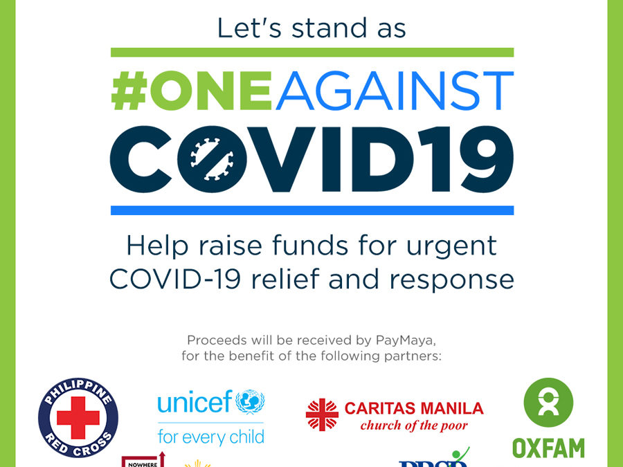 #OneAgainstCOVID19: Donate to Philippine Red Cross, UNICEF, Caritas Manila,Oxfam Pilipinas, and othersthrough PayMaya
