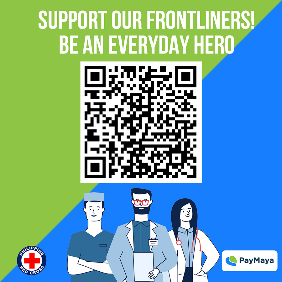 PayMaya has partnered with the Philippine Red Cross (PRC) to allow direct donations from any PayMaya Account via QR to PRC so they can provide critical humanitarian services such as medical assistance and relief operations in this time of need.