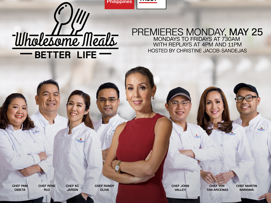 Wholesome Meals Better Life, Season 8 to air this May on CNN Philippines