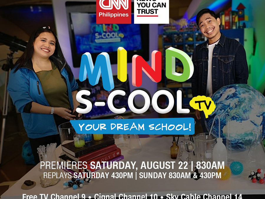 CNN Philippines Beefs Up its Junior Block Programs with Mind S-Cool, An Educational TV Program for Kids