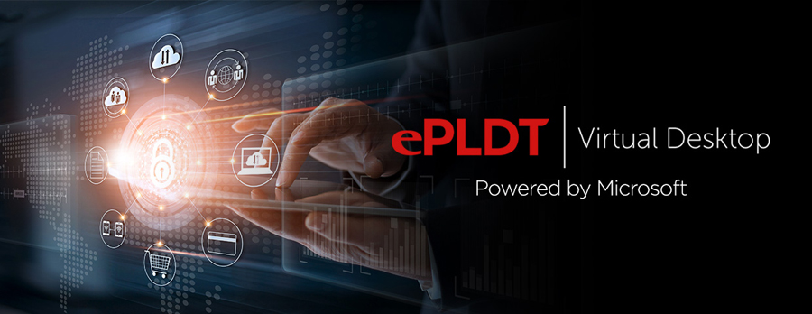 ePLDT Launches Virtual Desktop for Secure, Simplified WFH Experience