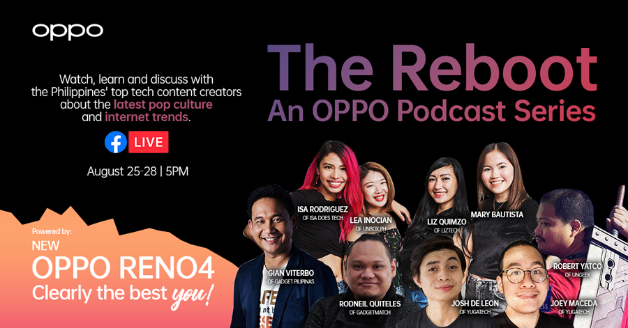 OPPO Launches The Reboot: An OPPO Podcast Series With the Country's Sought-After Tech Content Creators