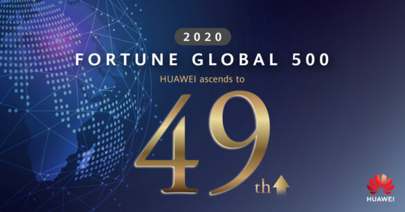 Huawei Rises to 49 on 2020 Fortune Global 500 Ranking