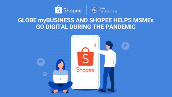Shopee and Globe myBusiness Empowers MSMEs to Go Digital and Adapt their Businesses to the New Normal
