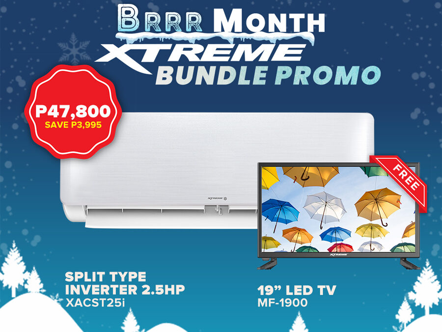 Get FREE appliances on XTREME BRRR Month Aircon Bundle Promo