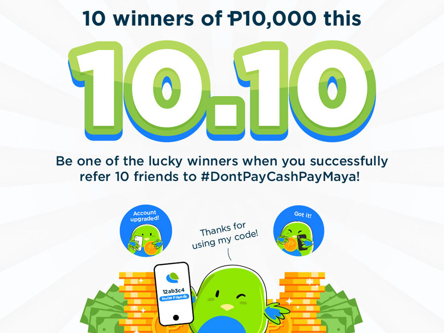 Get a Chance to Win p10,000 by Sharing the Joys of Cashless With PayMaya!