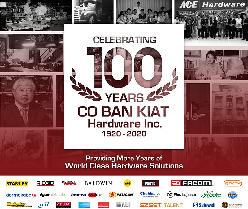 Co Ban Kiat Hardware: 100 Years of Providing More Years of World Class Hardware Solutions