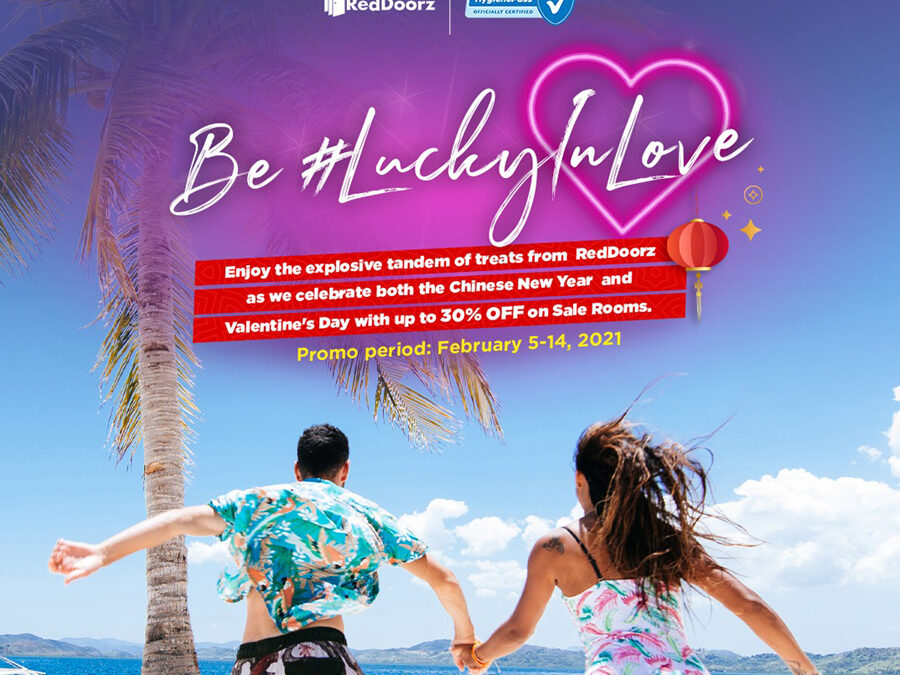 Be #LuckyinLove when you check-in to safe stays and plan your travel up to a 30% price drop