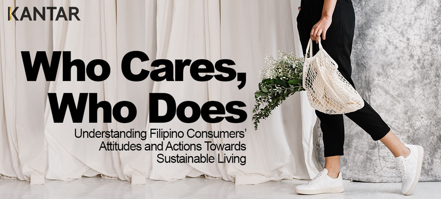 Kantar: 75% of Filipino Consumers Seek Sustainable, Eco-Friendly Brands