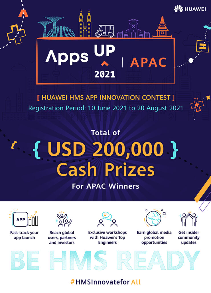 Huawei Mobile Services (HMS) launched AppsUP 2021, its global annual app innovation contest today. This year's Asia Pacific (APAC) edition will see contestants across the region pit their skills and talents to win from a prize pool of US$200,000. Interested applicants can register their entry from 10 June to 20 August.