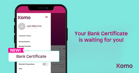 EastWest Bank's Komo makes Bank Certificate requests available in just a few taps