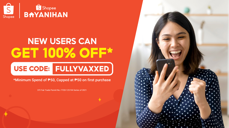 New Shopee Users Can Enjoy Up to 100% Off* with the Code FULLYVAXXED