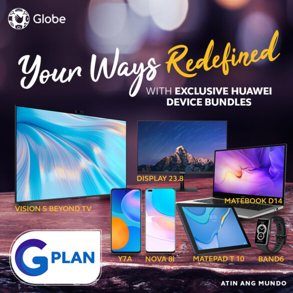 #RedefineWays with Exclusive Huawei Device Bundles with Globe's GPlan
