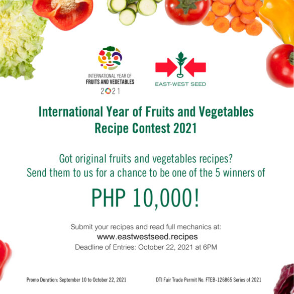 East-West Seed Promotes Healthy Diet in the PH through Online Recipe Contest, 5 Winners Each Get Php 10,000