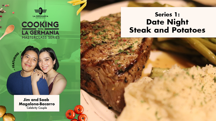 Saab Magalona-Bacarro and La Germania share the secret to making the perfect steak dinner