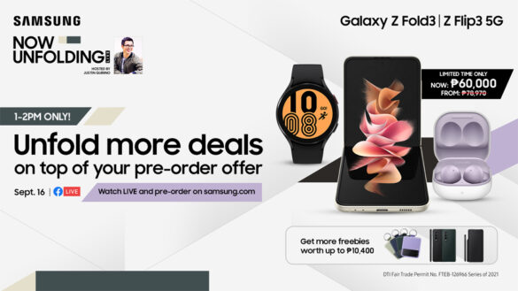 WATCH: #TeamGalaxy Justin Quirino and Patricia Prieto to unfold exclusive deals on top of the Galaxy Z Fold3 5G and Galaxy Z Flip3 5G pre-order offer!