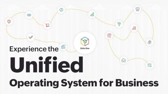 Gain Competitive Advantage with Zoho One's New Unified Experience on its Operating System for Business